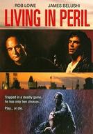 Vivendo em Perigo (Living in Peril)
