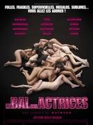 O Baile Das Atrizes (Le Bal Des Actrices)