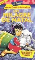 Um Milagre de Natal (A Christmas Miracle)