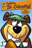 Oi Galera, Sou o Zé Colméia (Hey There, It's Yogi Bear)