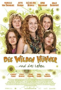 The Wild Chicks and Life - Poster / Capa / Cartaz - Oficial 1
