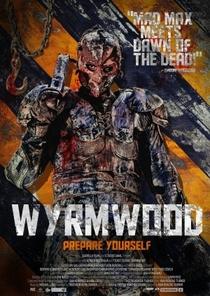 Wyrmwood: Road of the Dead - Poster / Capa / Cartaz - Oficial 4