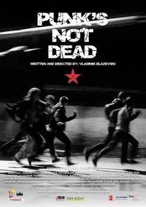 Punk's Not Dead - Poster / Capa / Cartaz - Oficial 1