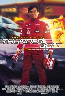 Thunderbolt: Ação Sobre Rodas - Poster / Capa / Cartaz - Oficial 4