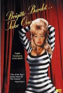Brigitte Bardot... Take One - Poster / Capa / Cartaz - Oficial 1