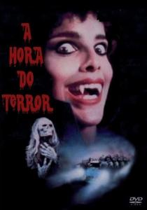 A Hora do Terror  - Poster / Capa / Cartaz - Oficial 3
