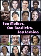Sou Mulher, Sou Brasileira, Sou Lésbica