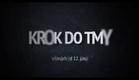 KROK DO TMY - v kinách od 12. júna - F2 trailer