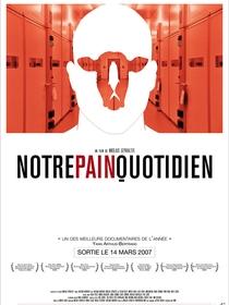 Notre Pain Quotidien - Poster / Capa / Cartaz - Oficial 1