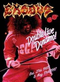 Exodus - Double Live Dynamo! - Poster / Capa / Cartaz - Oficial 1