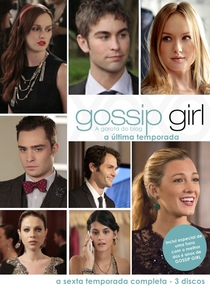 Gossip Girl: A Garota do Blog (6ª Temporada) - Poster / Capa / Cartaz - Oficial 9