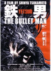 Tetsuo: O Homem Bala - Poster / Capa / Cartaz - Oficial 1