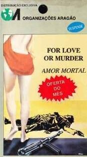 Amor Mortal - Poster / Capa / Cartaz - Oficial 2
