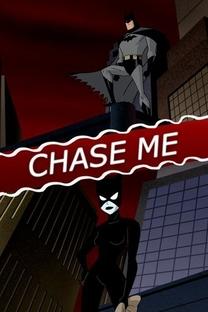 Chase Me - Poster / Capa / Cartaz - Oficial 1