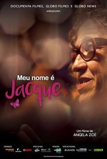 Meu Nome é Jacque - Poster / Capa / Cartaz - Oficial 1