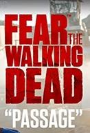 Fear the Walking Dead: Passage (Fear the Walking Dead: Passage)