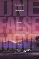 Um Passo em Falso (One False Move)