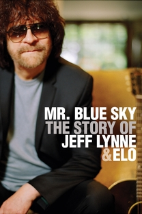 Mr Blue Sky: The Story of Jeff Lynne and ELO - Poster / Capa / Cartaz - Oficial 1