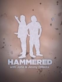 Hammered with John & Jimmy DiResta - Poster / Capa / Cartaz - Oficial 1