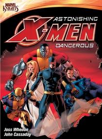 Astonishing X-Men: Dangerous - Poster / Capa / Cartaz - Oficial 1