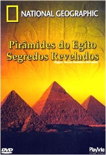 Pirâmides do Egito. Segredos Revelados - Poster / Capa / Cartaz - Oficial 1