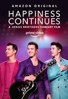 Happiness Continues (Happiness Continues: A Jonas Brothers Concert Film)