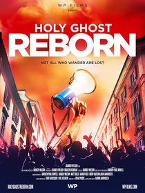 Holy Ghost Reborn - Poster / Capa / Cartaz - Oficial 1