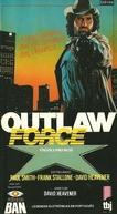 Vingança Fora da Lei (Outlaw Force)