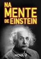 NOVA: Dentro da Mente de Einstein (Inside Einstein's Mind)