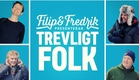 Filip & Fredrik presenterar TREVLIGT FOLK: På DVD & digitalt 1 juni - officiell trailer