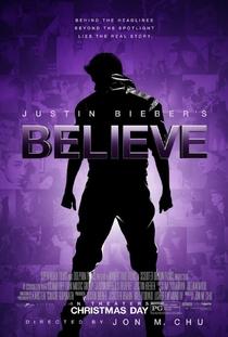 Justin Bieber's Believe - Poster / Capa / Cartaz - Oficial 1