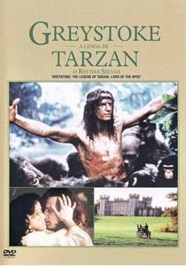 Greystoke - A Lenda de Tarzan, O Rei da Selva - Poster / Capa / Cartaz - Oficial 4