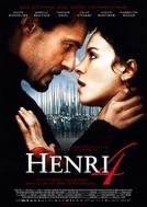Henrique IV - O Grande Rei da França (Henri 4)