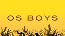 Os Boys (Os Boys)
