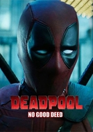 Deadpool: No Good Deed (Deadpool: No Good Deed)