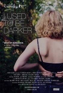 I Used to be Darker - Poster / Capa / Cartaz - Oficial 1