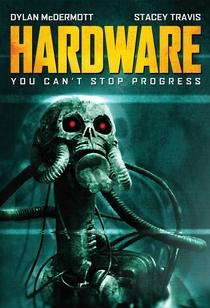 Hardware - O Destruidor do Futuro - Poster / Capa / Cartaz - Oficial 4