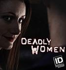 As Verdadeiras Mulheres Assassinas (12ª Temporada) (Deadly Women (Season 12))