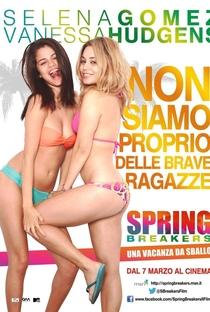 Spring Breakers: Garotas Perigosas - Poster / Capa / Cartaz - Oficial 10