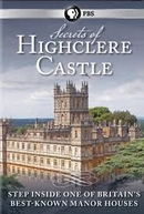 Secrets Of Highclere Castle (Secrets  Of Highclere Castle)