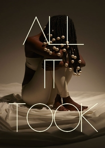 All It Took - Poster / Capa / Cartaz - Oficial 2