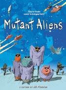 Mutant Aliens (Mutant Aliens)