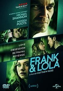 Frank & Lola: Amor Obsessivo - Poster / Capa / Cartaz - Oficial 4