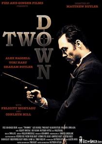 Two Down - Poster / Capa / Cartaz - Oficial 2