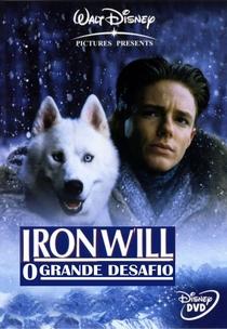 Iron Will - O Grande Desafio  - Poster / Capa / Cartaz - Oficial 1