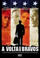 A Volta dos Bravos (Home of the Brave)