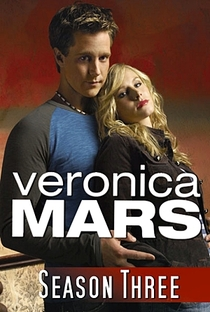 Veronica Mars: A Jovem Espiã (3ª Temporada) - Poster / Capa / Cartaz - Oficial 9