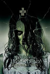 A Noite dos Mortos-Vivos: Ressurreição - Poster / Capa / Cartaz - Oficial 2