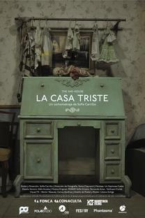 A Casa Triste - Poster / Capa / Cartaz - Oficial 1
