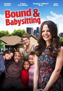 Bound & Babysitting - Poster / Capa / Cartaz - Oficial 1